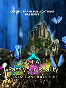 CEA Past Your Reality Volume 1