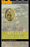 Mattie: The Story of an Australian Convict Child (English Edition)