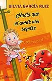 Hasta que el amor nos separe (Spanish Edition)
