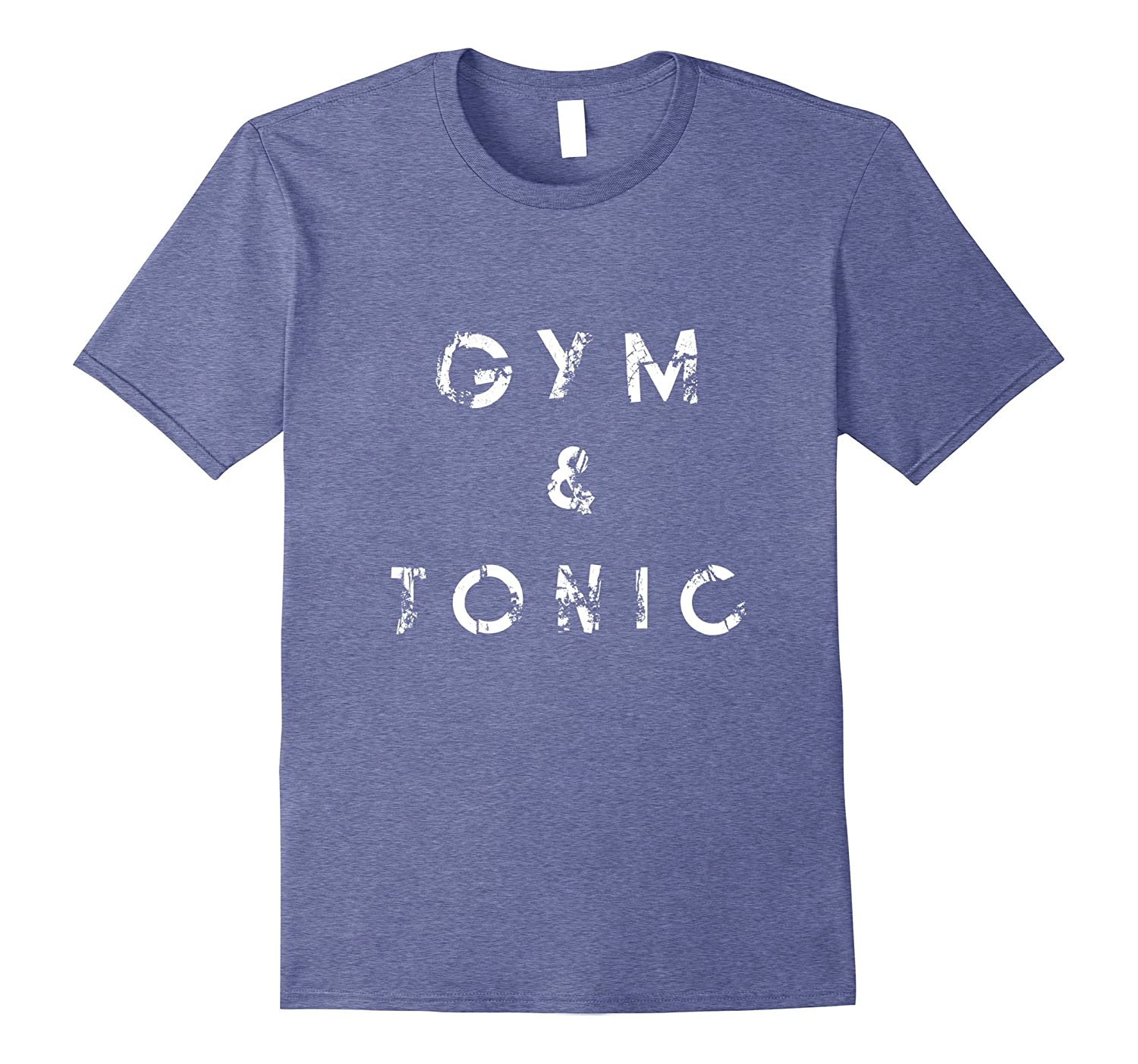 cac08bb52 Gym and Tonic Word Play Funny Exercise Health Bar T Shirt-TH - TEEHELEN
