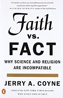 Why evolution is true jerry a coyne 8601400309193 amazon faith versus fact why science and religion are incompatible fandeluxe Image collections