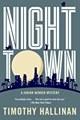 Nighttown (A Junior Bender Mystery Book 7) Kindle Edition