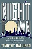 Nighttown (A Junior Bender Mystery Book 7)