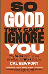 So Good They Can't Ignore You Kindle Edition