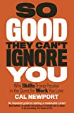 So Good They Can't Ignore You (English Edition)