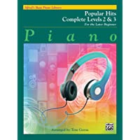 Alfred's Basic Piano Library Popular Hits Complete, Bk 2 and 3: For the Later Beginner
