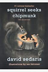 Squirrel Seeks Chipmunk: A Modest Bestiary Paperback