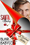 Santa, Baby (Rock Stars in Disguise: Peyton): A Rock Star Surprise Baby Christmas Romance (Billionaires in Disguise Book 17)