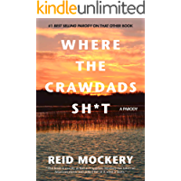 Where The Crawdads Sh*t: A Parody