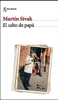El salto de papá (Spanish Edition)