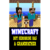 Minecraft Funny Story: But Herobrine has a Grandfather - Interesting Book