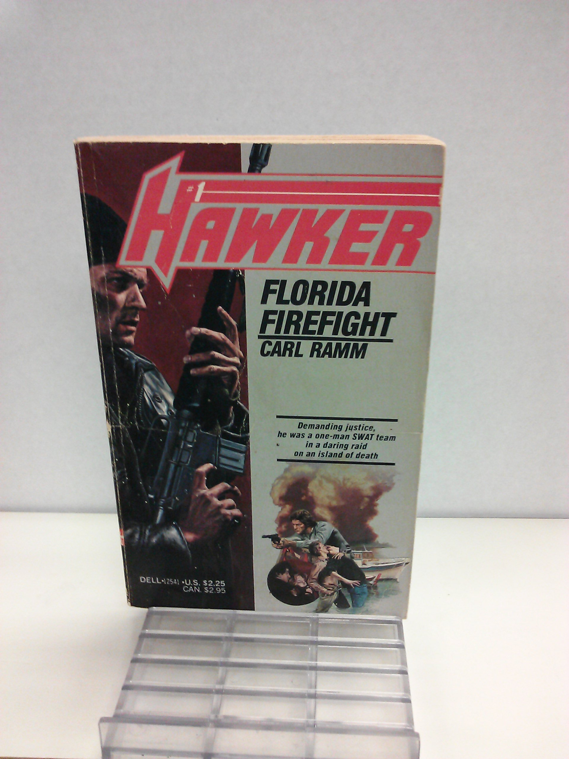 Florida Firefight (Hawker #1): Carl Ramm: 9780440125419: Books - Amazon.ca
