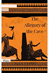 The Allegory of the Cave (Illustrated) Kindle Edition
