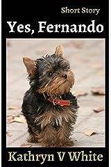 Yes, Fernando Kindle Edition