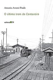O último trem da Cantareira