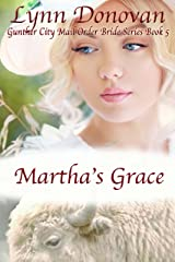 Martha's Grace (Gunther City Mail Order Brides Book 5) Kindle Edition