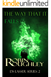 The Way That It Falls: An electrifying DS Lasser mystery (The DS Lasser Series Book 2)
