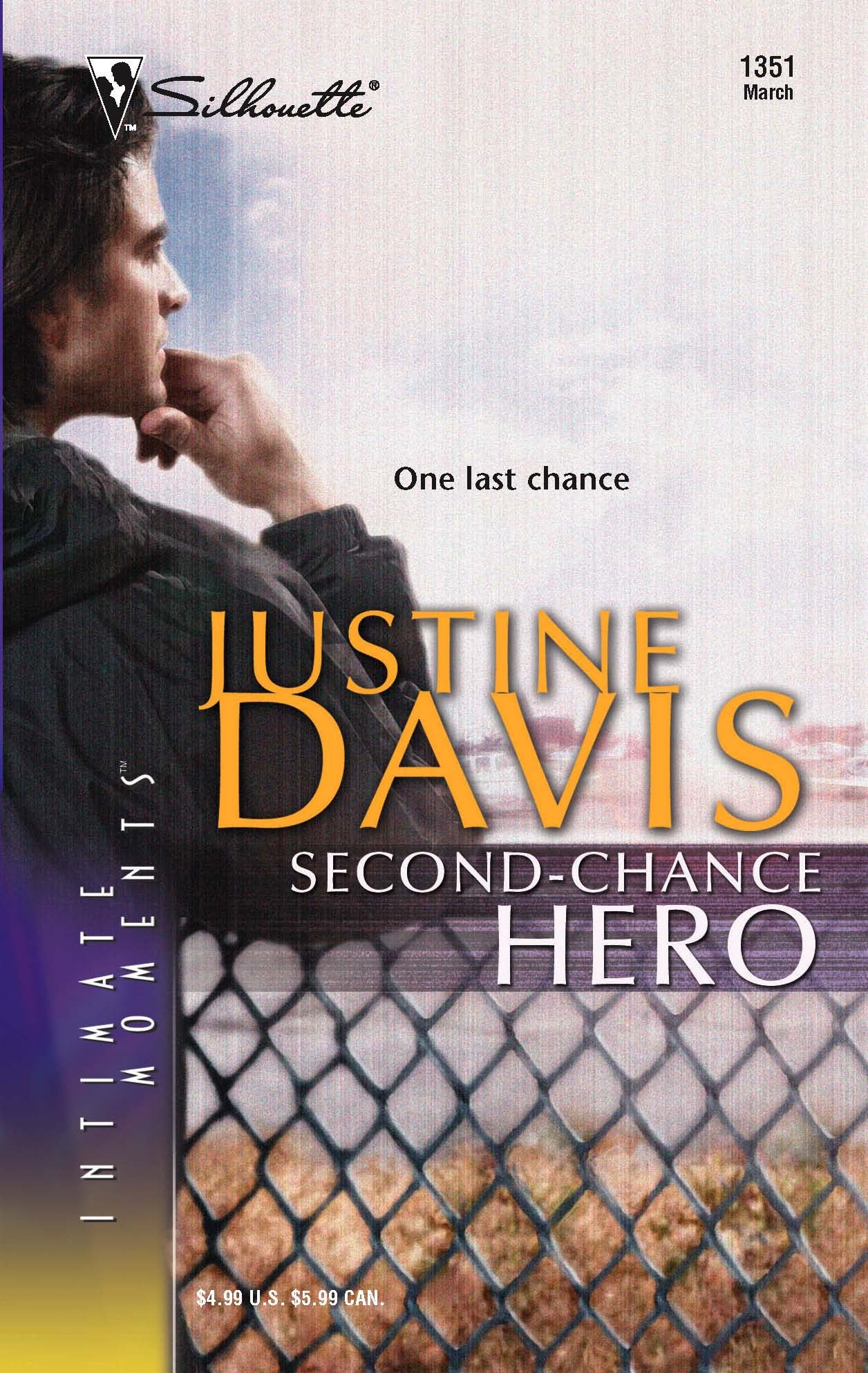 Second-Chance Hero (Silhouette Intimate Moments No. 1351) (Redstone, Incorporated) pdf