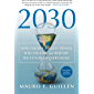 2030: How Today's Biggest Trends Will Collide and Reshape the Future of Everything (English Edition)