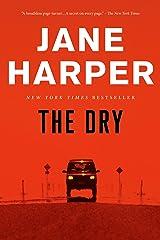 The Dry: A Novel Kindle Edition