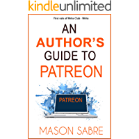 An Author's Guide to Patreon (Write Club Book 3) (English Edition)
