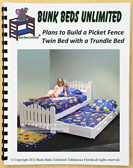 Trundle Bed Diy Woodworking Plan To Build Your Own Picket Fence