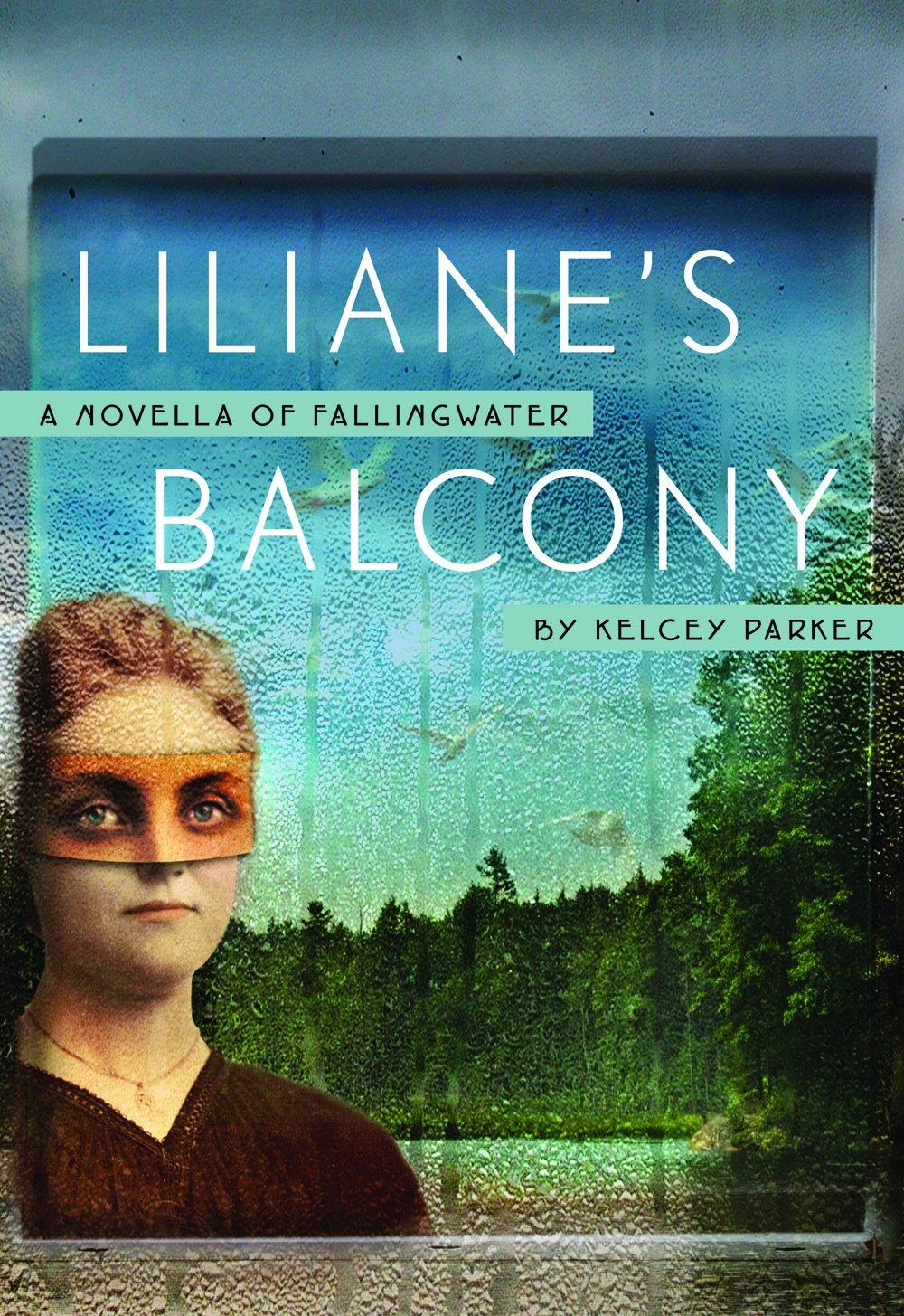 Download Liliane's Balcony: A Novella of Fallingwater pdf epub