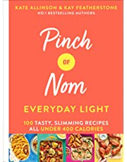 Pinch of Nom: Everyday Light: 100 tasty, slimming recipes: all under 400 calories