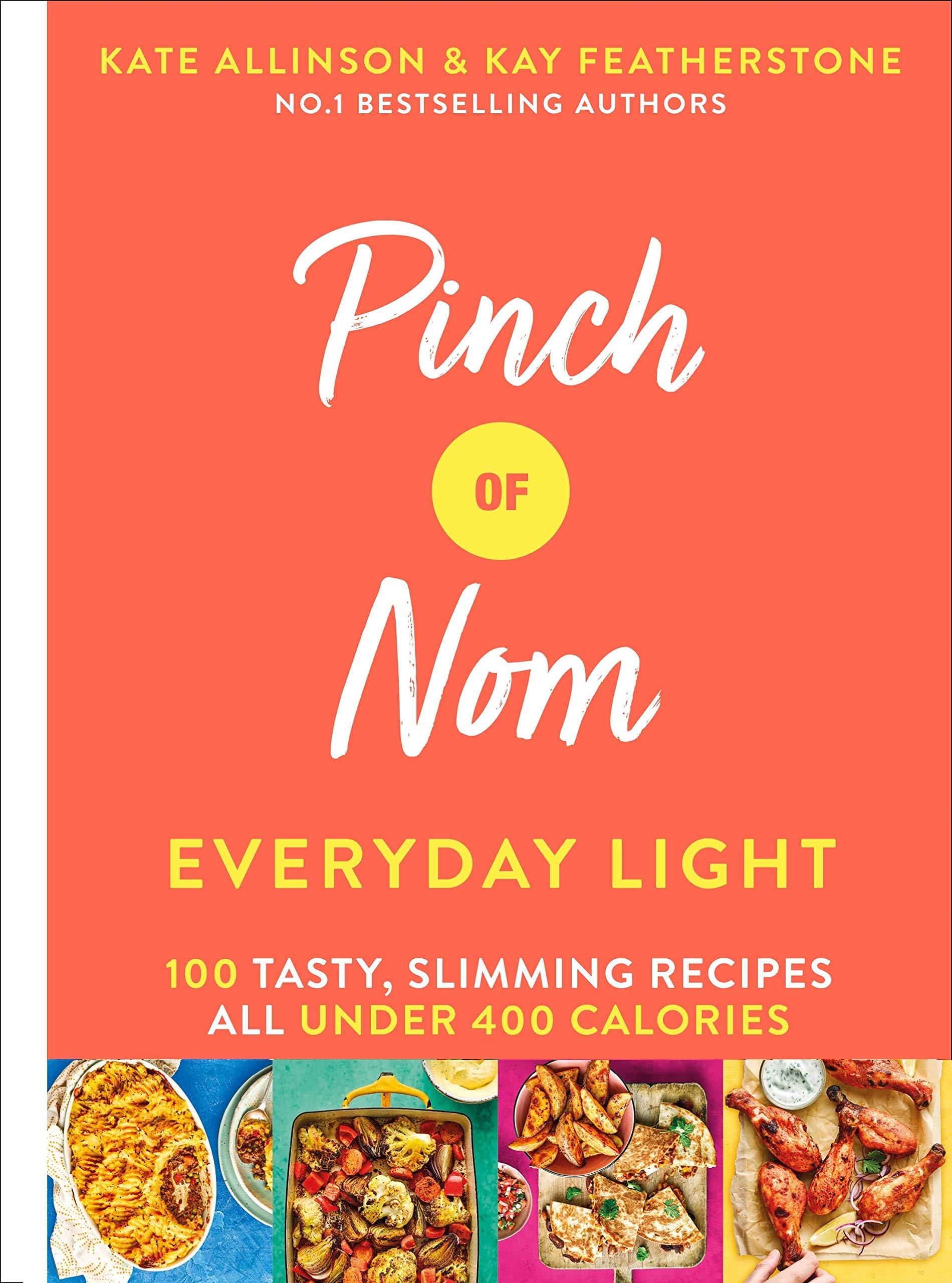 Pinch Of Nom Everyday Light 100 Tasty Slimming Recipes All