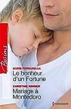 Le bonheur d'un Fortune - Mariage à Montedoro (Passions)