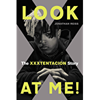 Look at Me!: The XXXTENTACION Story book cover
