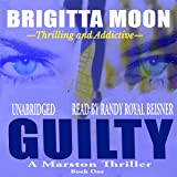 Guilty: A Marston Series, Book 1