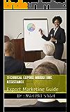 Technical Export Marketing Assistance: Export Marketing Guide (Export Import Business Guide Book 1)