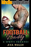 Football Daddy (Football's Bad Boys Book 1)