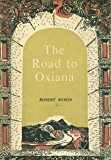 The Road to Oxiana