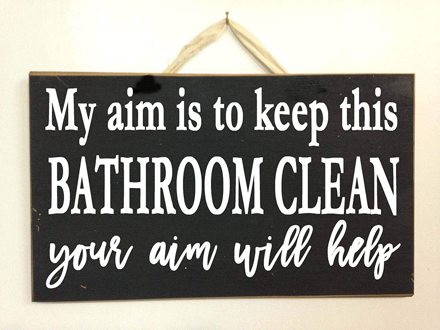 Amazon Com My Aim Keep Bathroom Clean Sign Your Aim Will