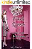 The Pink Room: A First Time Feminization Tale (English Edition)