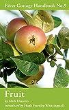 Fruit: River Cottage Handbook No.9 (River Cottage Handbooks)