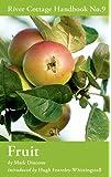 Fruit (River Cottage Handbook No. 9)