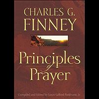 Principles of Prayer (English Edition)