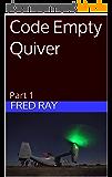 Code Empty Quiver: Part 1 (Titanium Alpha t. 4)