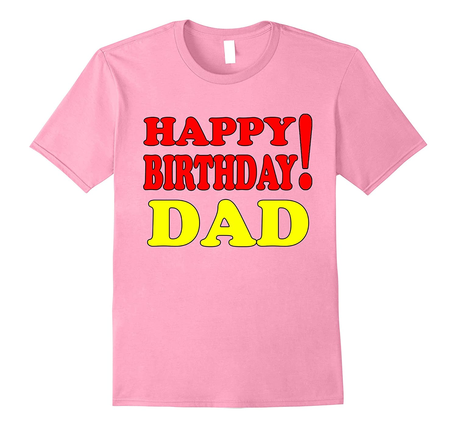 Coolest Ideas Gifts Shirt Happy Birthday To DAD Sdu
