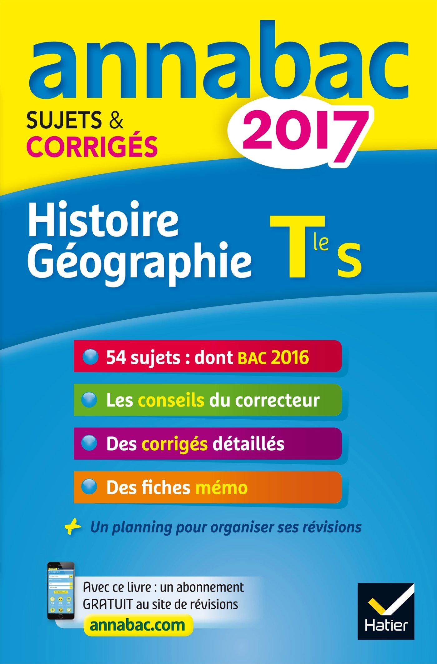 Annales Annabac 2017 Histoire-Géographie Tle S: sujets et corrigés du bac Terminale S: Amazon.es: Jean-Philippe Renaud: Libros en idiomas extranjeros