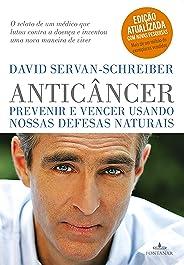 Anticâncer: Prevenir e vencer usando nossas defesas naturais