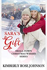 Sara's Gift (Small-Town Christmas Wishes Series Book 4) Kindle Edition
