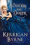 Dancing With Danger (A Goode Girls Romance Book 2)
