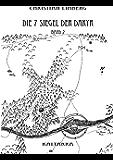 Die sieben Siegel der Dakyr - Band 2 - Kaltarra