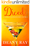 Diced (A Charlie Cooper Mystery, Volume 3)