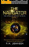 The Navigator (Apollo Stone Series Book 1)