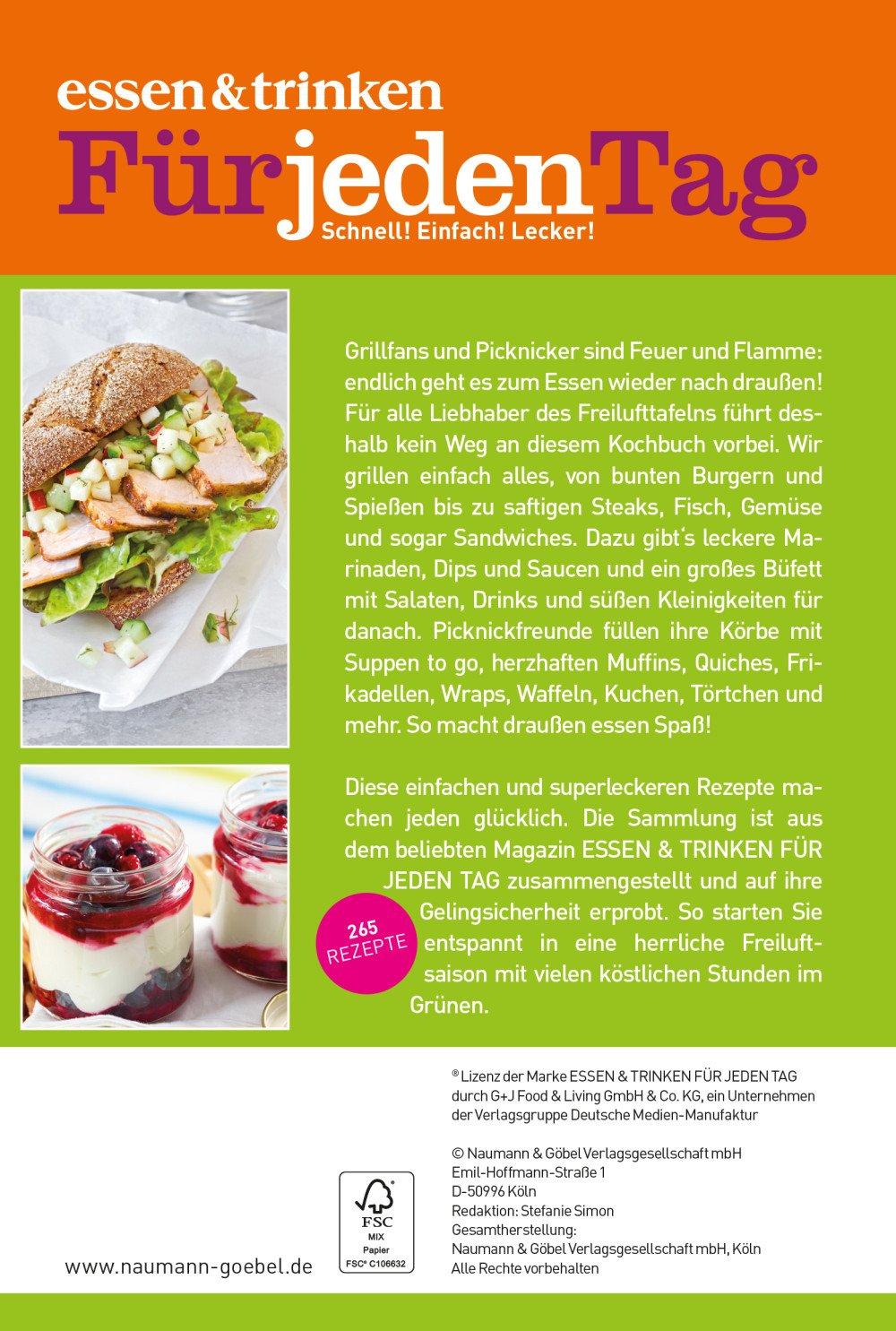 Zeitschrift Essen Und Trinken essen trinken für jeden tag grillen picknick leckeres für
